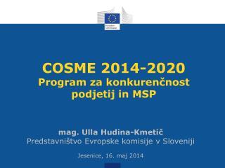 COSME 2014-2020 Program za konkurenčnost  podjetij in MSP