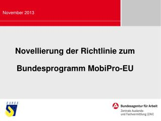 Novellierung der Richtlinie zum  Bundesprogramm MobiPro-EU