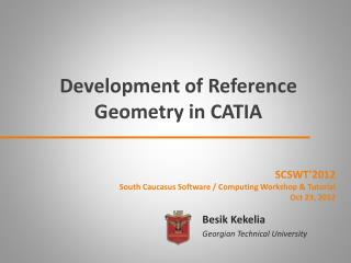 Development of Reference Geometry in CATIA
