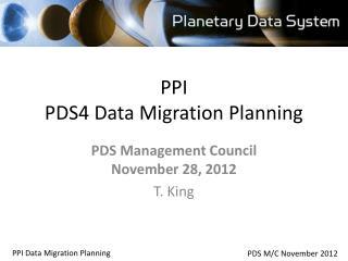 PPI  PDS4 Data Migration Planning