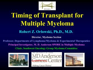 Timing of Transplant for Multiple Myeloma