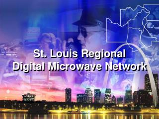 St. Louis Regional Digital Microwave Network