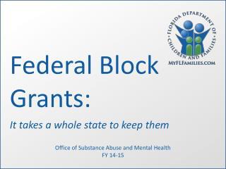Federal Block Grants: