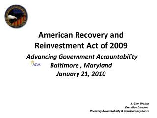 H. Glen Walker Executive Director,  Recovery Accountability & Transparency Board
