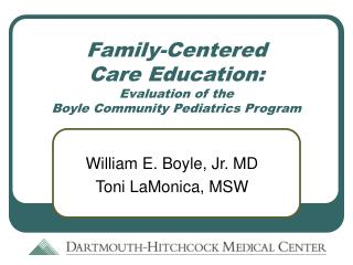 Family-Centered  Care Education:  Evaluation of the  Boyle Community Pediatrics Program
