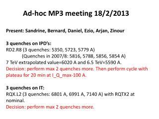 Ad-hoc MP3 meeting 18/2/2013