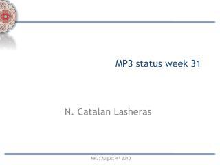 MP3 status week 31