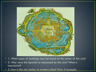 1. What types of buildings may be found at the center of this city?