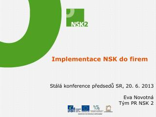 Implementace NSK do firem