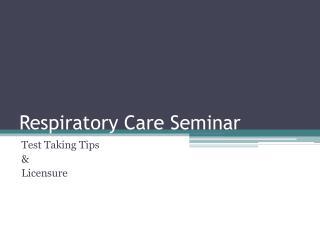 Respiratory Care Seminar
