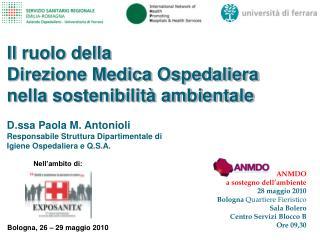 ANMDO  a sostegno dell'ambiente 28 maggio 2010 Bologna  Quartiere Fieristico Sala Bolero