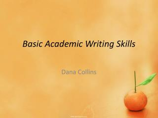 Basic Academic Writing Skills