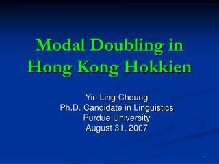Modal Doubling in  Hong Kong Hokkien