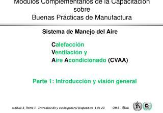 Calefacci n   Ventilaci n y   Aire Acondicionado CVAA      Parte 1: Introducci n y visi n general