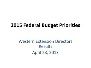 2015 Federal Budget Priorities