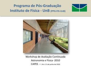 Programa  de P�s-Gradua��o  Instituto  de  F�sica -  UnB  ( PPG-FIS-UnB )
