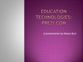 Education Technologies: Prezi