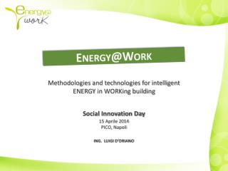 Methodologies and technologies for intelligent  ENERGY  in WORKing building
