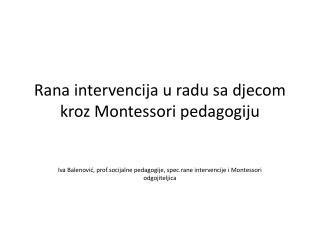 Rana intervencija u radu sa djecom  kroz Montessori pedagogiju