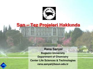 San – Tez Projeleri Hakkında