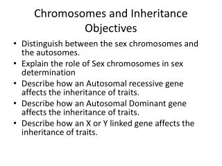 Chromosomes and Inheritance Objectives
