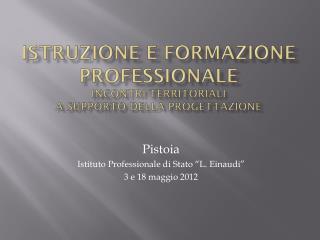 Istruzione e Formazione Professionale Incontri Territoriali  a supporto della Progettazione
