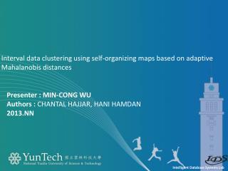 Presenter  : Min-Cong Wu Authors :  Chantal  Hajjar ,  Hani  Hamdan 2013.NN