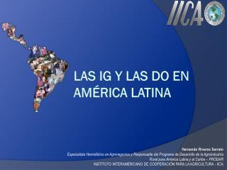 LAS IG Y LAS DO EN AMÉRICA LATINA