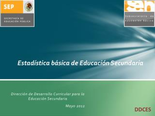 Estad�stica b�sica de Educaci�n Secundaria