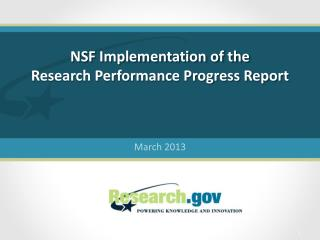NSF Implementation of the  Research Performance Progress Report