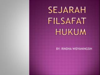 SEJARAH FILSAFAT HUKUM