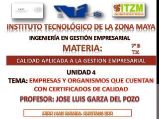 INSTITUTO TECNOLÓGICO DE LA ZONA  MAYA