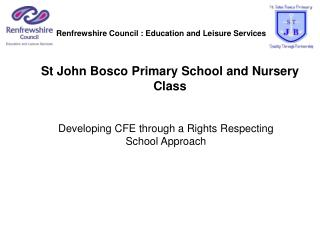 St John  Bosco  Primary School and Nursery Class