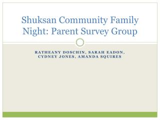Shuksan  Community Family Night: Parent Survey Group