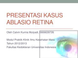 Presentasi Kasus Ablasio Retina