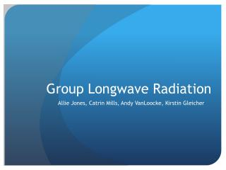 Group  Longwave  Radiation