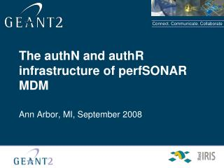 The authN and authR infrastructure of perfSONAR MDM
