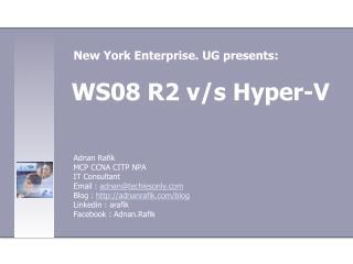 WS08 R2 v/s Hyper-V