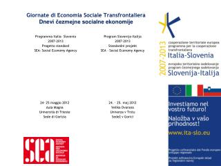 Giornate di Economia Sociale  Transfrontaliera Dnevi čezmejne socialne ekonomije