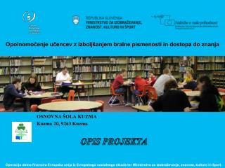 Opolnomočenje  učencev z izboljšanjem bralne pismenosti in dostopa do znanja