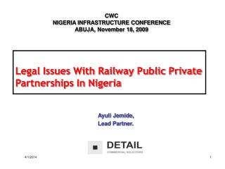 Legal Issues With Railway Public Private Partnerships In Nigeria