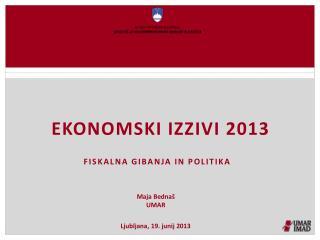 EKONOMSKI IZZIVI 2013