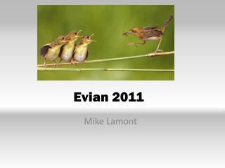 Evian 2011