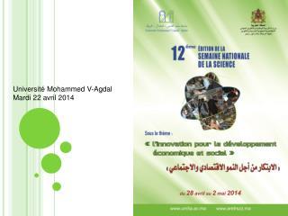 Université Mohammed V- Agdal Mardi 22 avril 2014