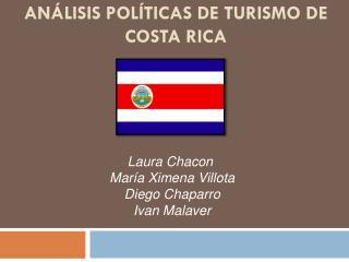 ANÁLISIS POLÍTICAS DE TURISMO DE COSTA RICA