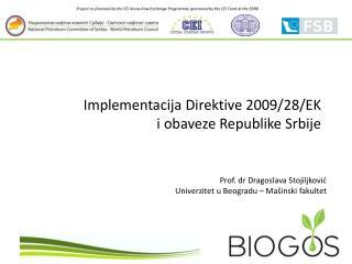 Implementacija Direktive 2009/28/EK i obaveze Republike Srbije