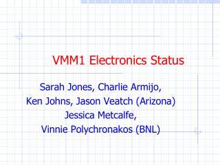 VMM1 Electronics Status