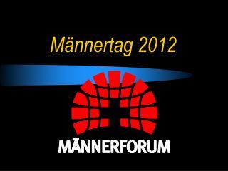 Männertag 2012