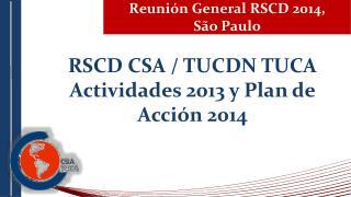 Reunión  General RSCD  2014,  S ão Paulo