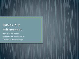 Rayos X y microondas